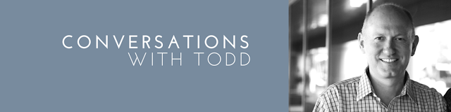 Conversations with Todd: What are you proud of?